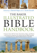 The Baker Illustrated Bible Handbook