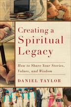 Creating a Spiritual Legacy