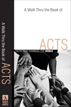 A Walk Thru the Book of Acts