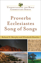 Proverbs, Ecclesiastes, Song of Songs