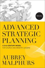 Advanced Strategic Planning, 3rd Edition