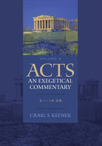Acts: An Exegetical Commentary, Volume 2