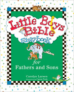 Little Boys Bible Storybook for Fathers and Sons, Revised and Updated Edition
