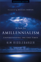 A Case for Amillennialism, Expanded Edition