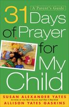 31 Days of Prayer for My Child