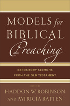 Models for Biblical Preaching