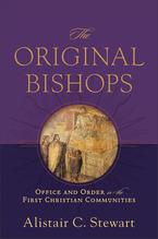 The Original Bishops