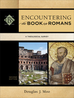 Encountering the Book of Romans, 2nd Edition