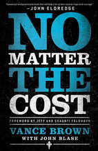 No Matter the Cost