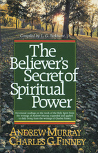 The Believer's Secret of Spiritual Power