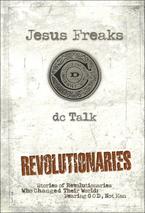 Jesus Freaks: Revolutionaries