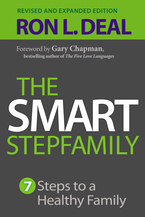 The Smart Stepfamily, Revised and Expanded Edition