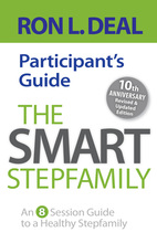 The Smart Stepfamily Participant's Guide, Revised and Updated Edition