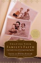 Shaping Your Family's Faith