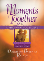 Moments Together for Living What You Believe
