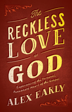 The Reckless Love of God