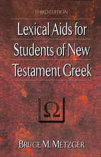 Lexical Aids for Students of New Testament Greek, 3rd Edition