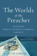 The Worlds of the Preacher