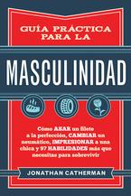 Guía práctica para la masculinidad, Spanish