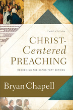 Christ-Centered Preaching, 3rd Edition