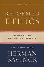 Reformed Ethics, Volume 1