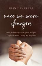 Once We Were Strangers