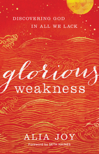Glorious Weakness