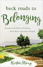 Back Roads to Belonging