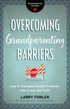 Overcoming Grandparenting Barriers