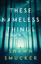 These Nameless Things