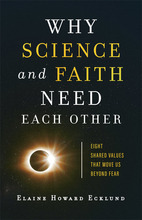 Why Science and Faith Need Each Other
