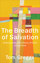 The Breadth of Salvation