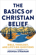 The Basics of Christian Belief