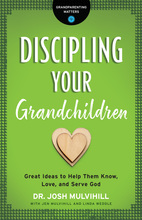 Discipling Your Grandchildren