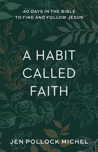 A Habit Called Faith
