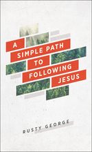 A Simple Path to Following Jesus
