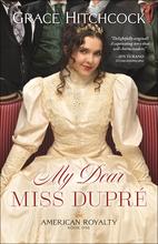 My Dear Miss Dupré