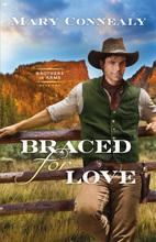 Braced for Love