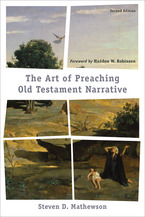 The Art of Preaching Old Testament Narrative, 2nd Edition