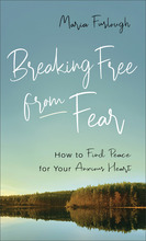 Breaking Free from Fear, Repackaged Edition
