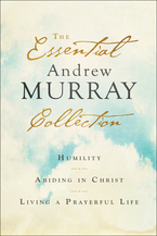 The Essential Andrew Murray Collection