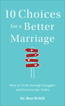 10 Choices for a Better Marriage, Repackaged Edition