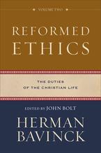 Reformed Ethics, Volume 2