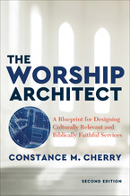 The Worship Architect, 2nd Edition