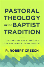 Pastoral Theology in the Baptist Tradition