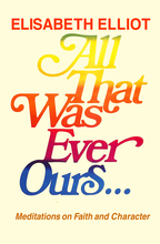 All That Was Ever Ours