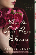 Where the Last Rose Blooms