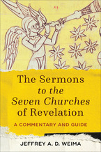 The Sermons to the Seven Churches of Revelation