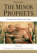 The Minor Prophets, Volume 1