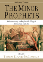 The Minor Prophets, Volume 3